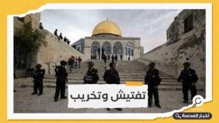شرطة الاحتلال الإسرائيلي تقتحم مئذنة بالمسجد الأقصى