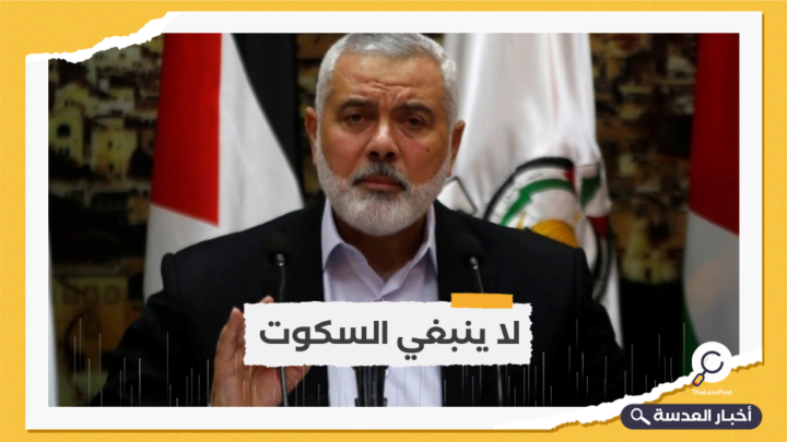هنية يطالب دولًا عربية وإسلامية بالتحرك لوقف العدوان الصهيوني الهمجي